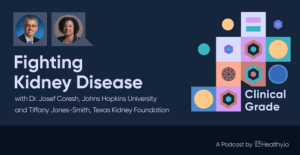 Read more about the article Fighting Kidney Disease: Podcast with Dr. Josef Coresh (Johns Hopkins University) and Tiffany Jones-Smith (Texas Kidney Foundation)